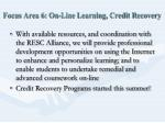 focus area 6 on line learning credit recovery