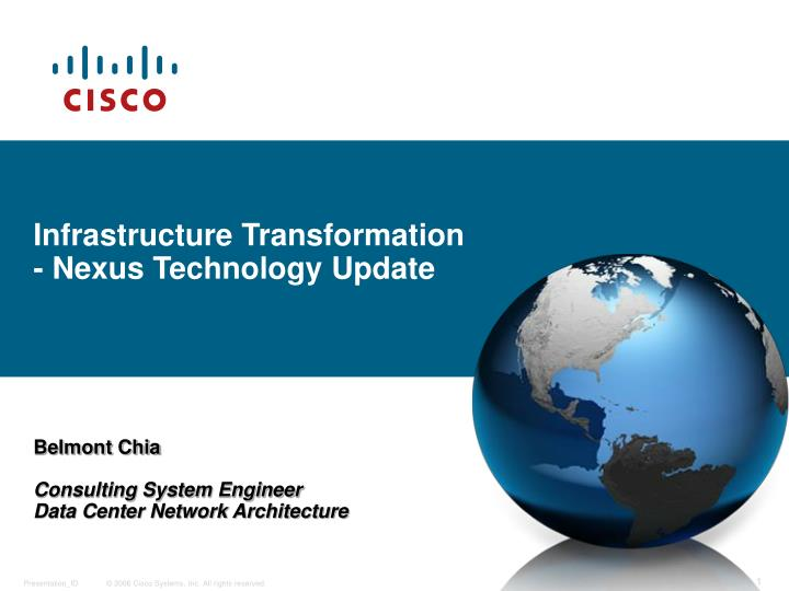 Infrastructure transformation nexus technology update