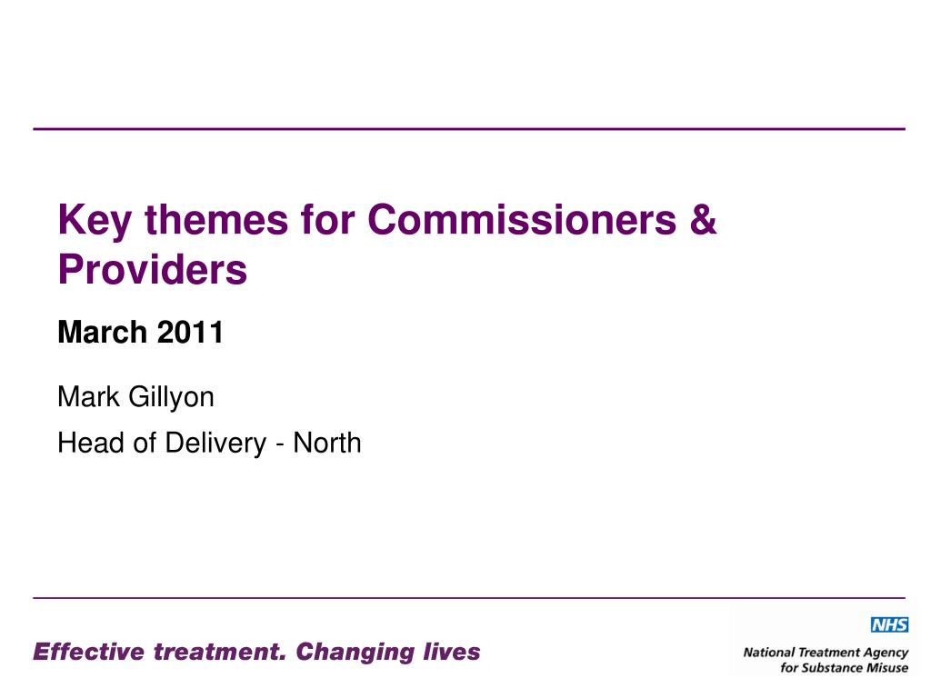 Key themes for Commissioners & Providers