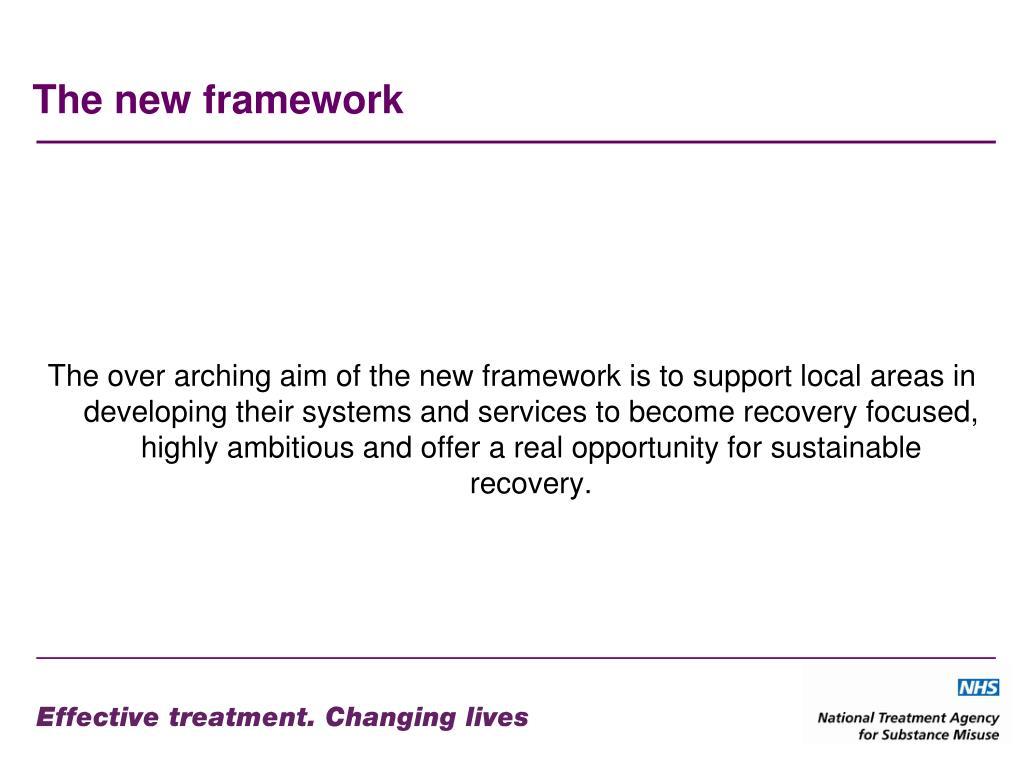 The new framework