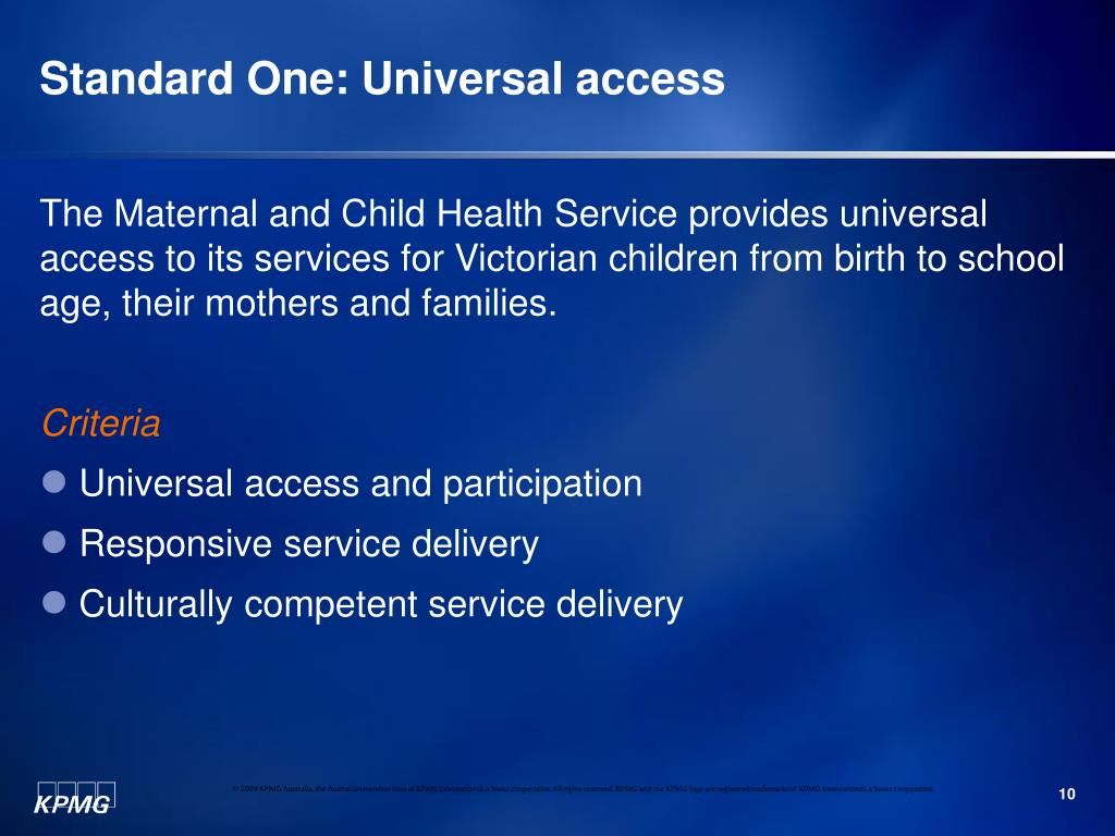 Standard One: Universal access