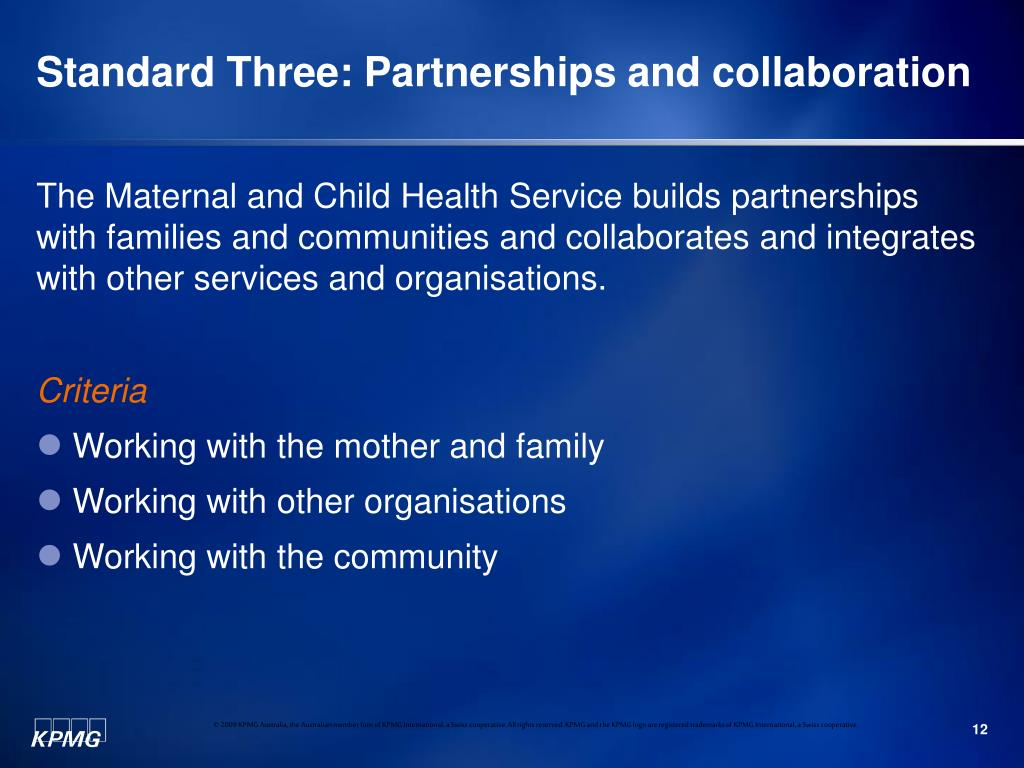 Standard Three: Partnerships and collaboration