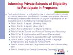 informing private schools of eligibility to participate in programs