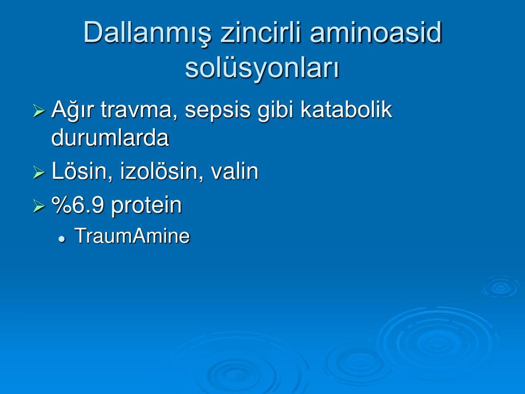 Dallanmış zincirli aminoasid solüsyonları
