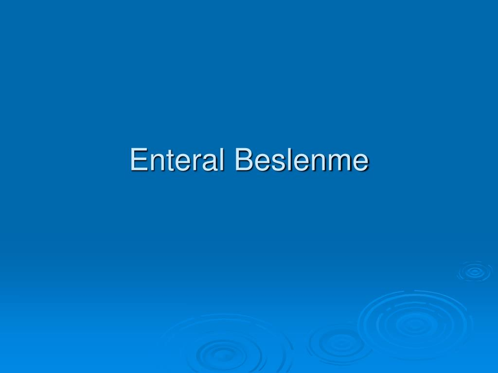 Enteral Beslenme