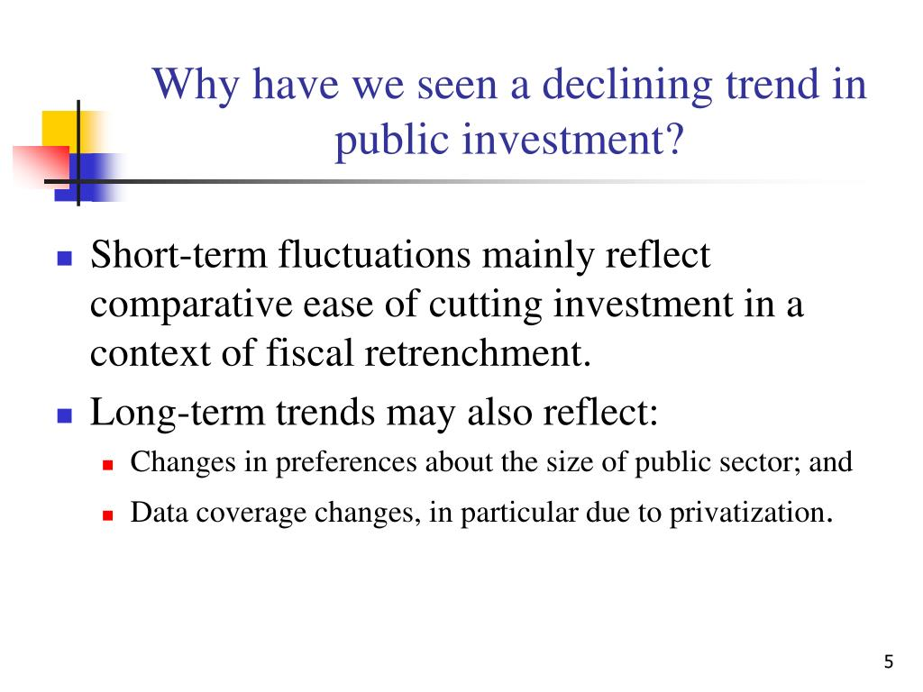 Why have we seen a declining trend in public investment?