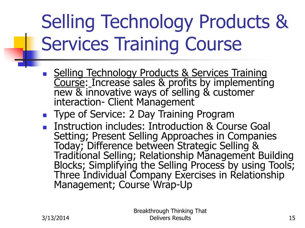 Selling Technology Products & Services Training Course