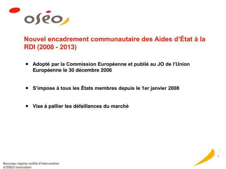 Nouvel encadrement communautaire des aides d tat la rdi 2008 2013