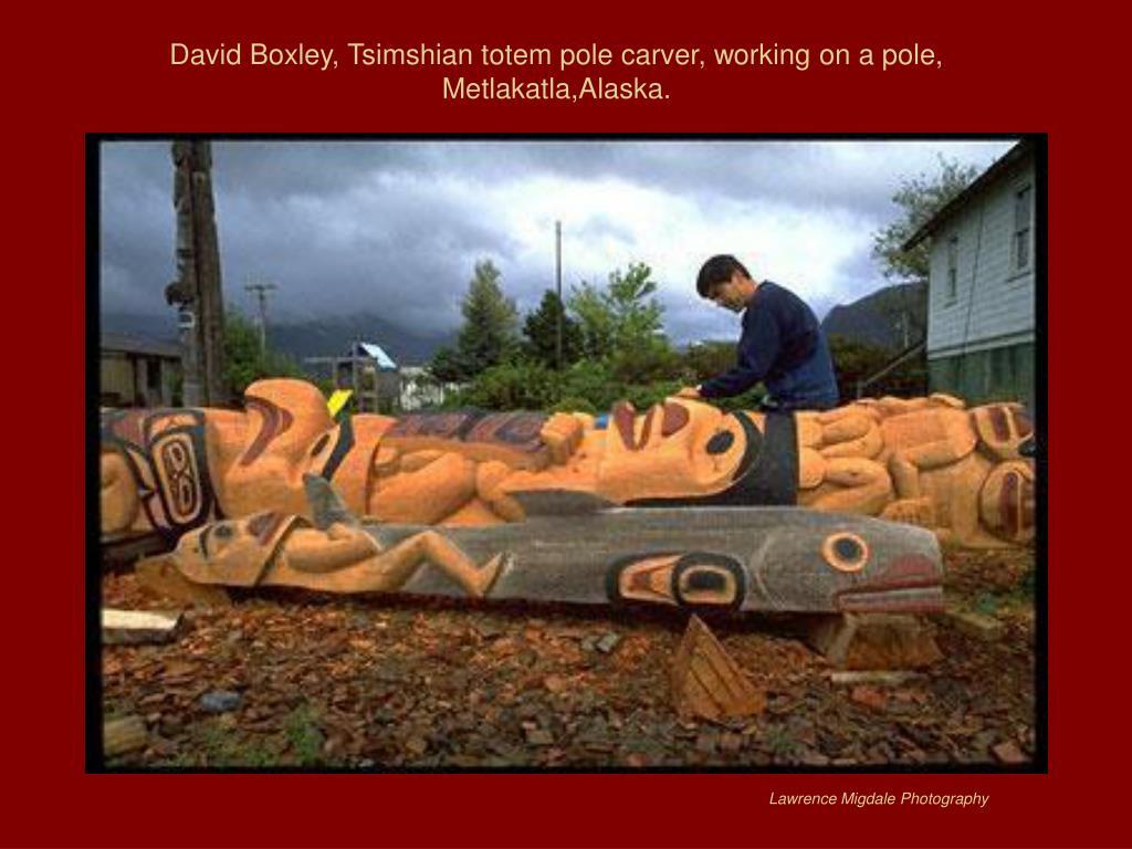 David Boxley, Tsimshian totem pole carver, working on a pole, Metlakatla,Alaska.