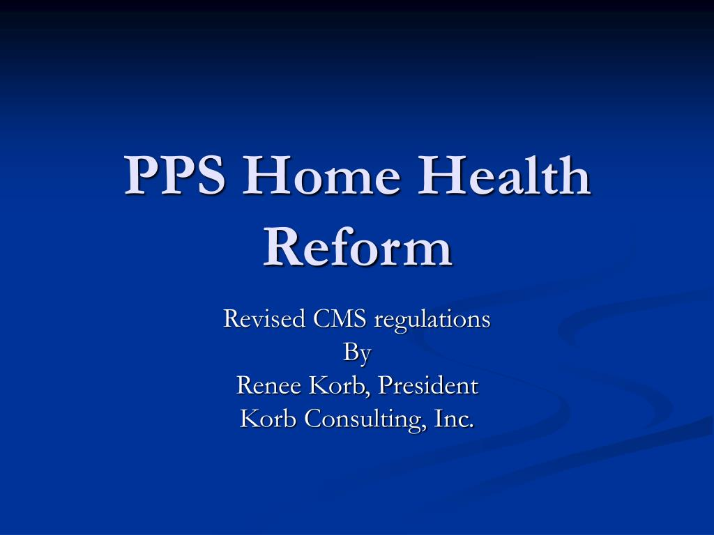 pps home health reform l.