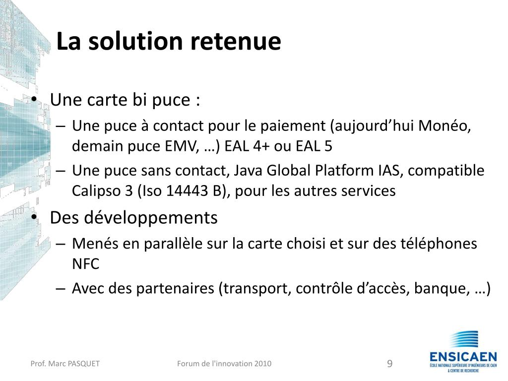 La solution retenue