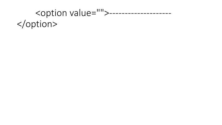 "<option value="""">--------------------</option>"