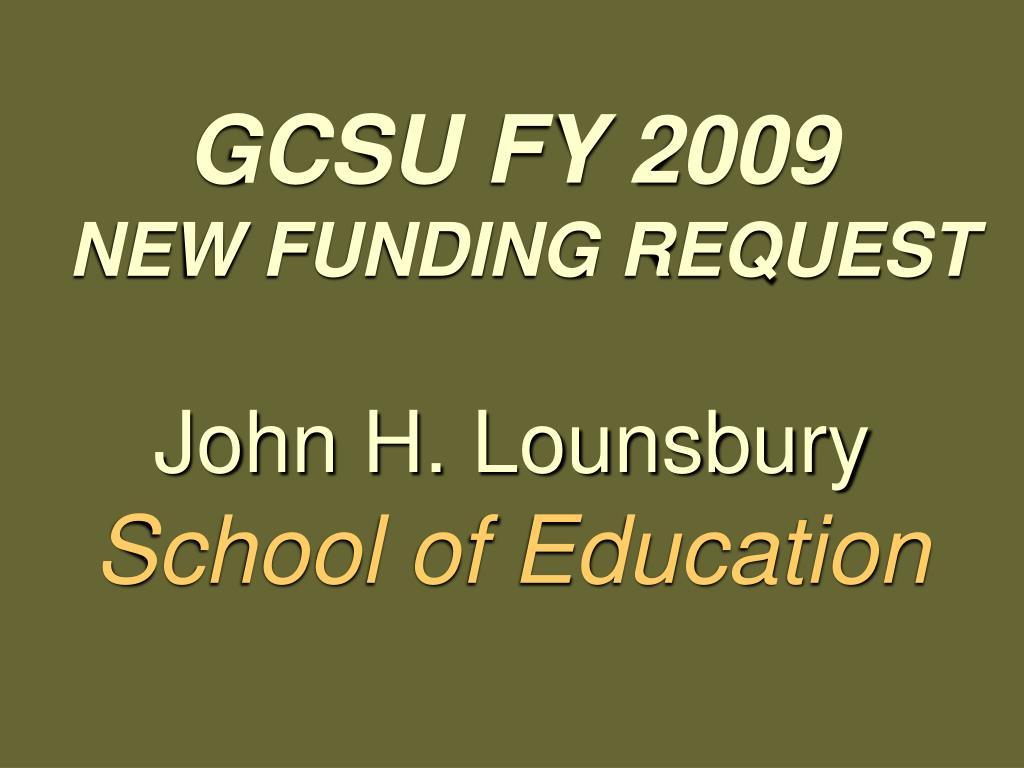 gcsu fy 2009 new funding request l.
