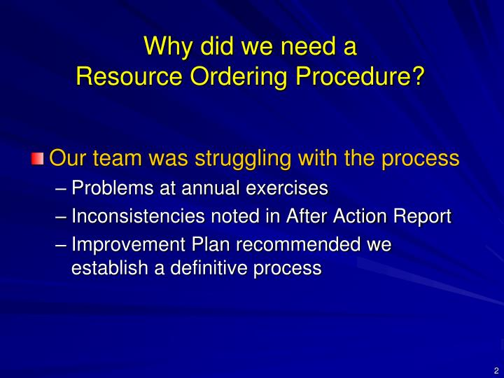 Why did we need a resource ordering procedure
