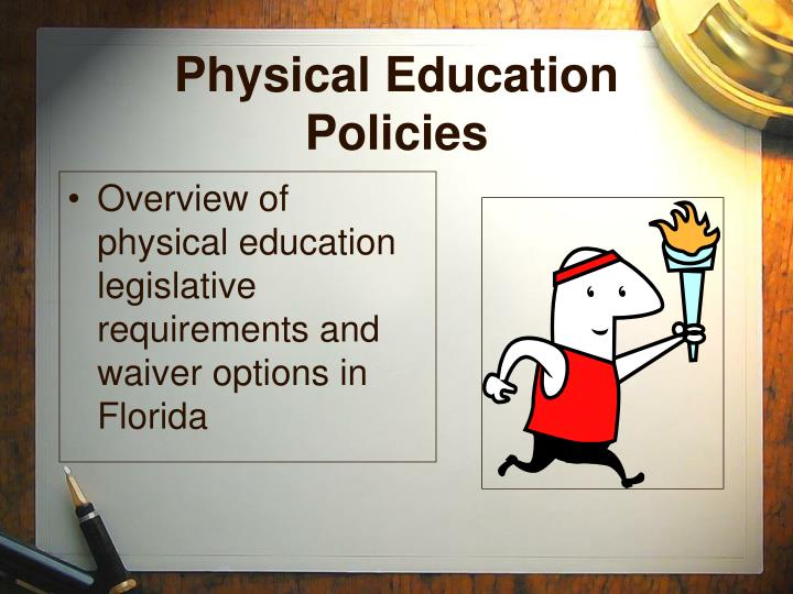 Physical education policies