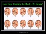 can you identify the real u s penny