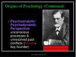 origins of psychology continued