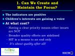1 can we create and maintain the focus6