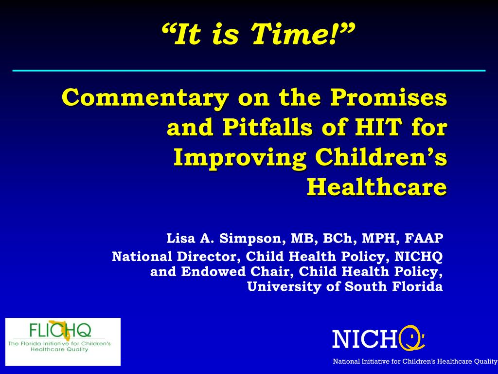 commentary on the promises and pitfalls of hit for improving children s healthcare l.