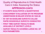 quality of reproductive child health care in india assessing the status11