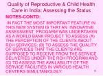 quality of reproductive child health care in india assessing the status15