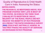 quality of reproductive child health care in india assessing the status17