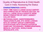 quality of reproductive child health care in india assessing the status19