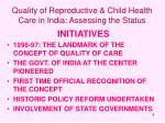 quality of reproductive child health care in india assessing the status8