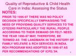quality of reproductive child health care in india assessing the status9