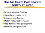 how can health plans improve quality of care
