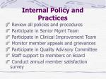 internal policy and practices