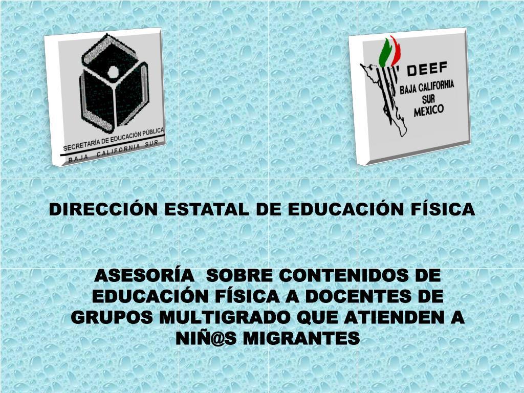 ASESORÍA  SOBRE CONTENIDOS DE EDUCACIÓN FÍSICA A DOCENTES DE GRUPOS MULTIGRADO QUE ATIENDEN A NIÑ@S MIGRANTES