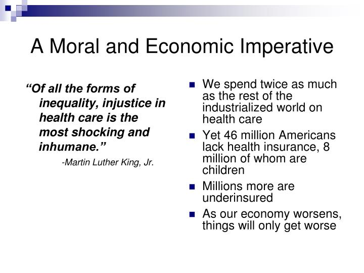 A moral and economic imperative