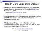 health care legislative update