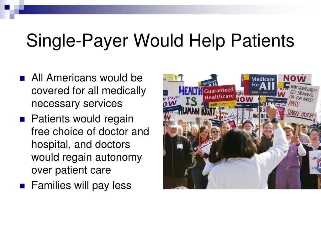 Single-Payer Would Help Patients