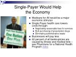 single payer would help the economy