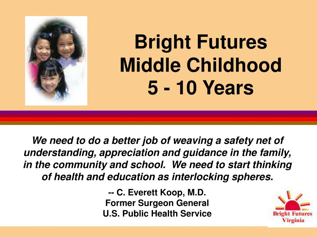 bright futures middle childhood 5 10 years l.