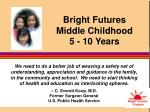 bright futures middle childhood 5 10 years