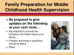 family preparation for middle childhood health supervision