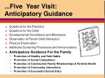 five year visit anticipatory guidance