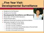 five year visit developmental surveillance