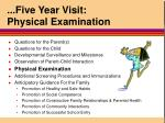 five year visit physical examination