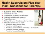 health supervision five year visit questions for parent s