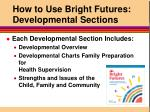 how to use bright futures developmental sections