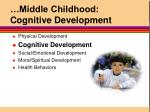 middle childhood cognitive development