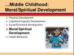 middle childhood moral spiritual development