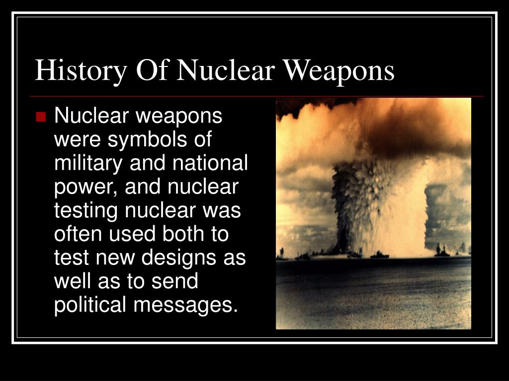 the rise of the nuclear weapon This course will expose students to tools and methods of analysis for use in assessing the challenges and dangers associated with nuclear weapons in international politics.