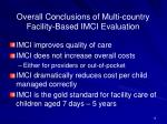 overall conclusions of multi country facility based imci evaluation