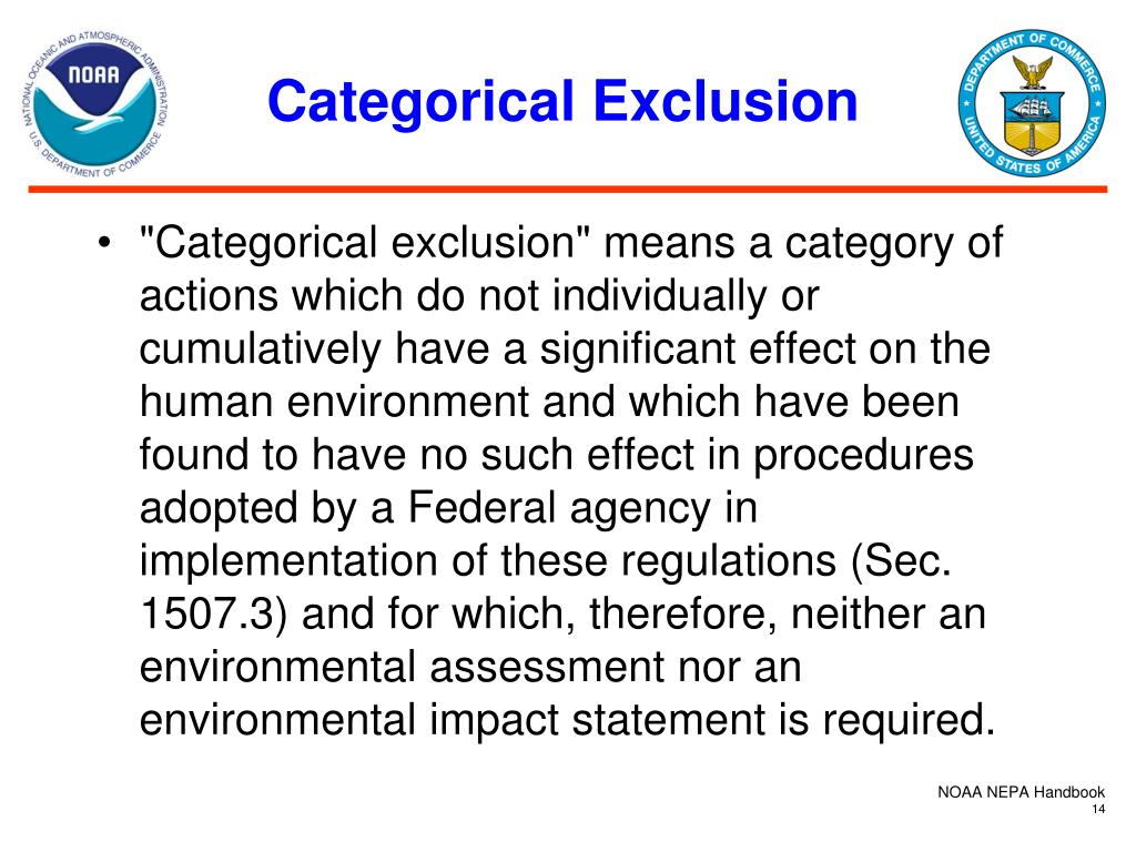 Categorical Exclusion