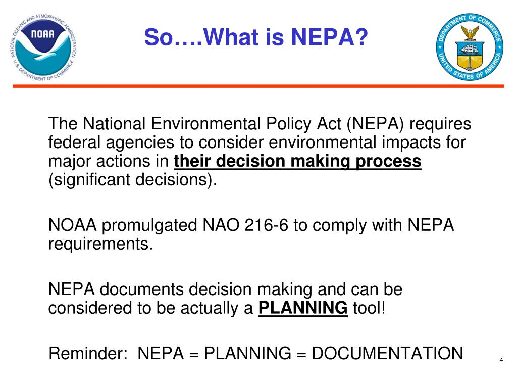 So….What is NEPA?